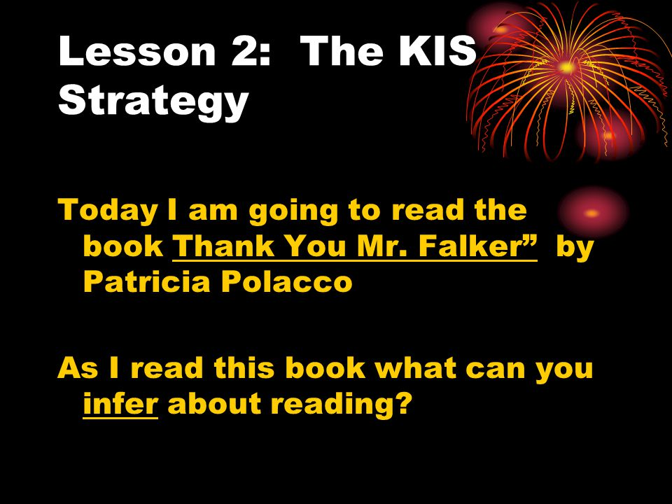 Lesson 2: The KIS Strategy