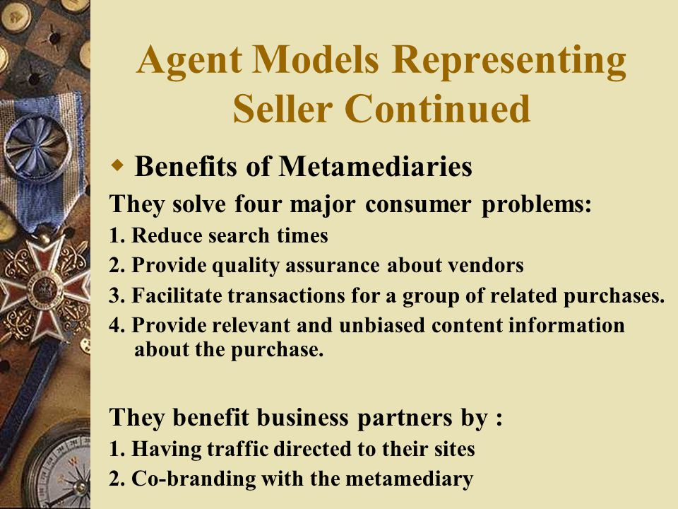 Agent Models Representing Seller Continued