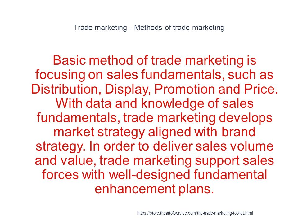 Trade marketing - Methods of trade marketing
