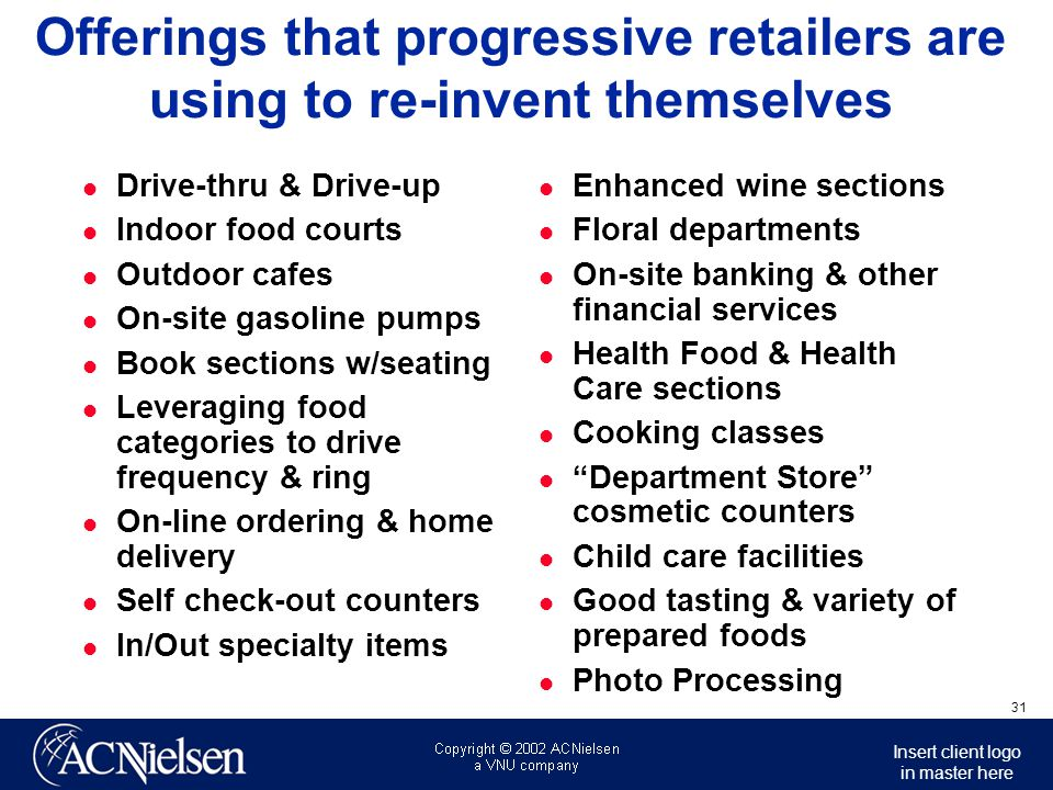 Offerings that progressive retailers are using to re-invent themselves