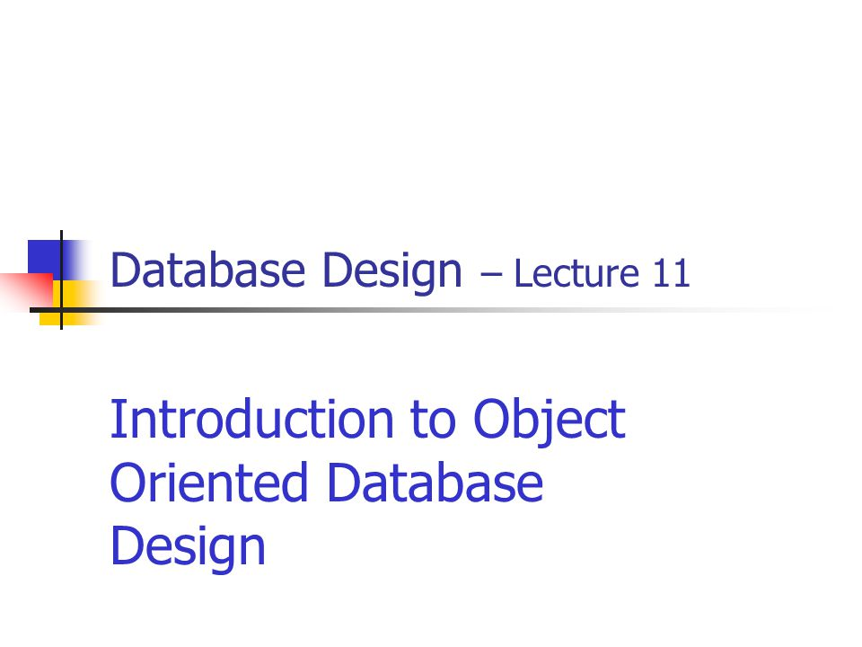 Database Design – Lecture 11
