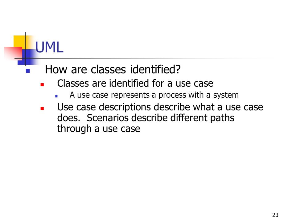 UML How are classes identified Classes are identified for a use case