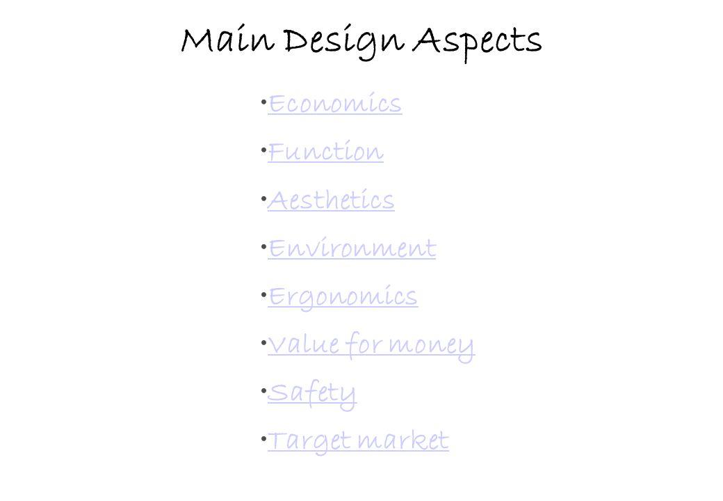 Main Design Aspects Economics Function Aesthetics Environment