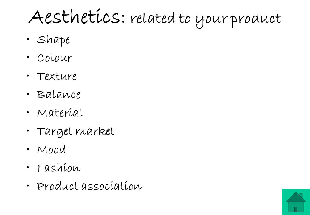Aesthetics: related to your product