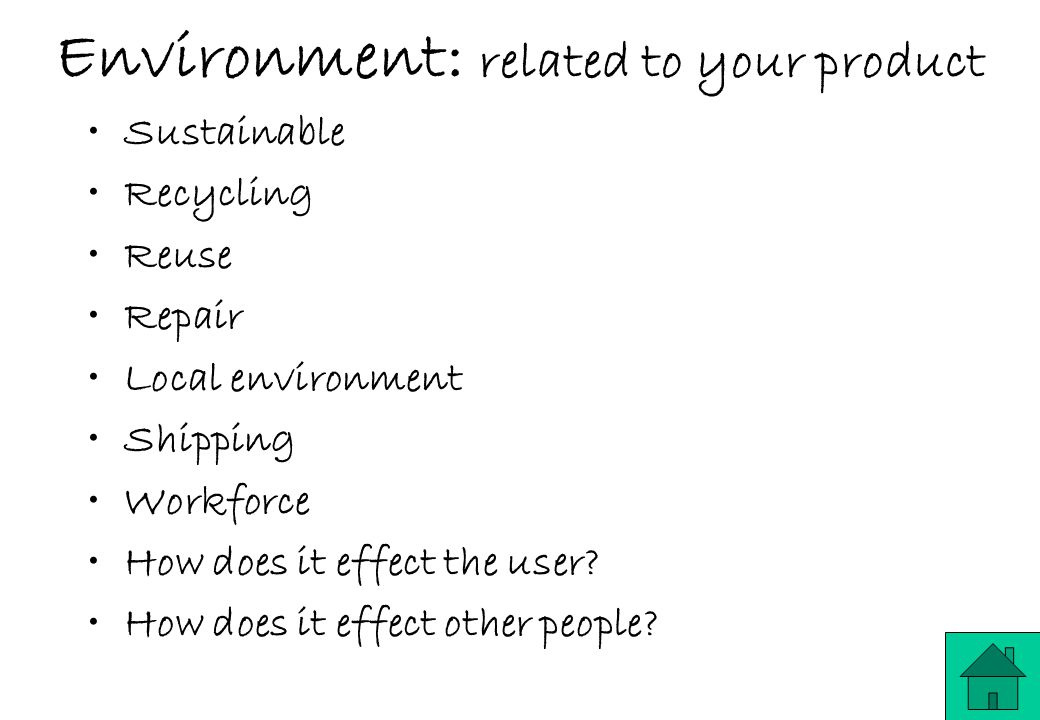 Environment: related to your product
