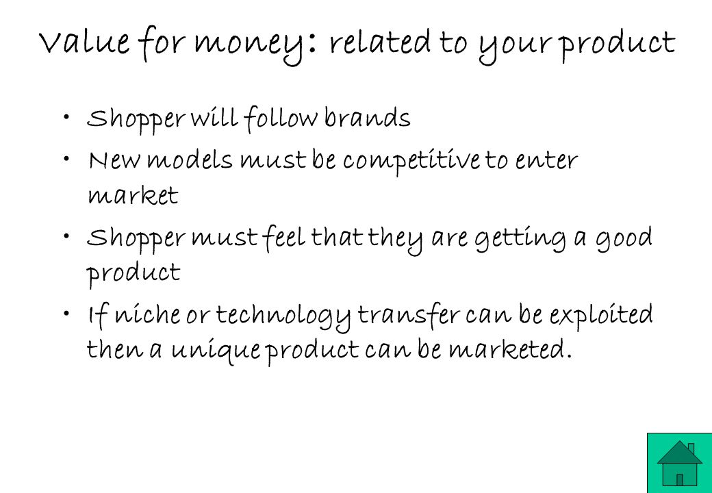 Value for money: related to your product