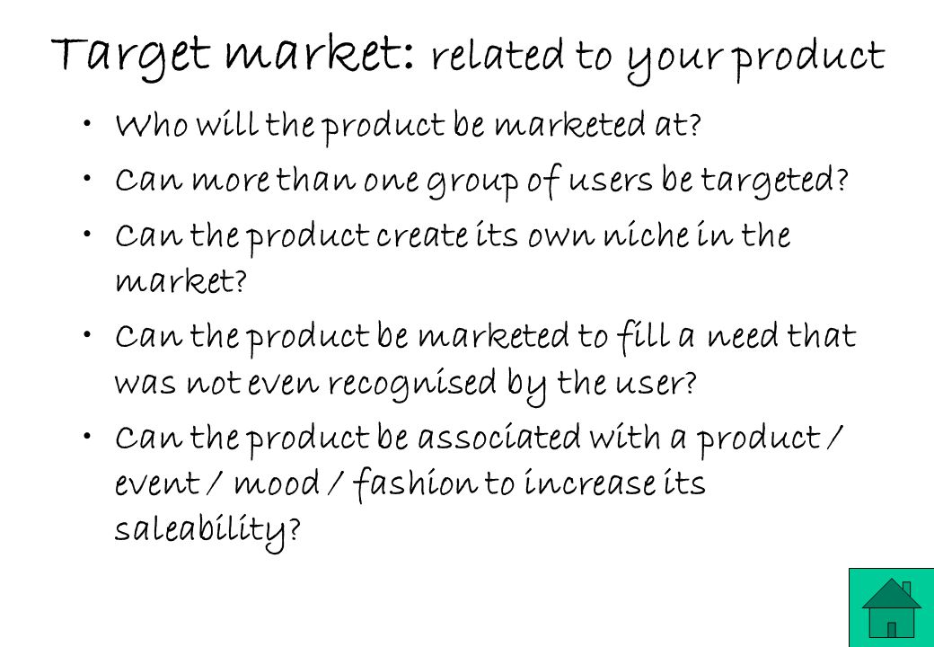Target market: related to your product