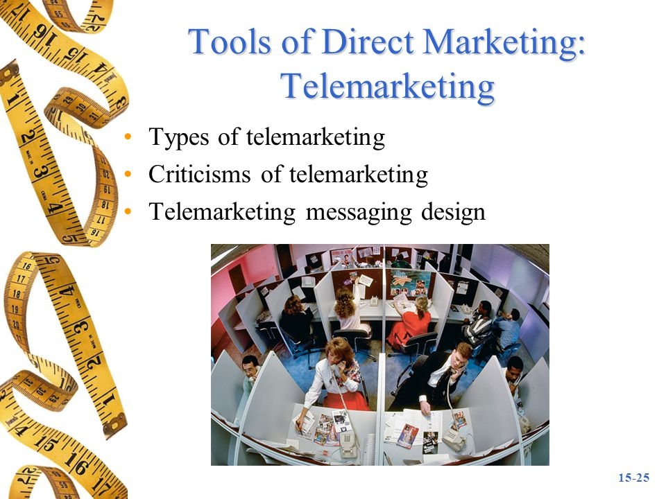Tools of Direct Marketing: Telemarketing