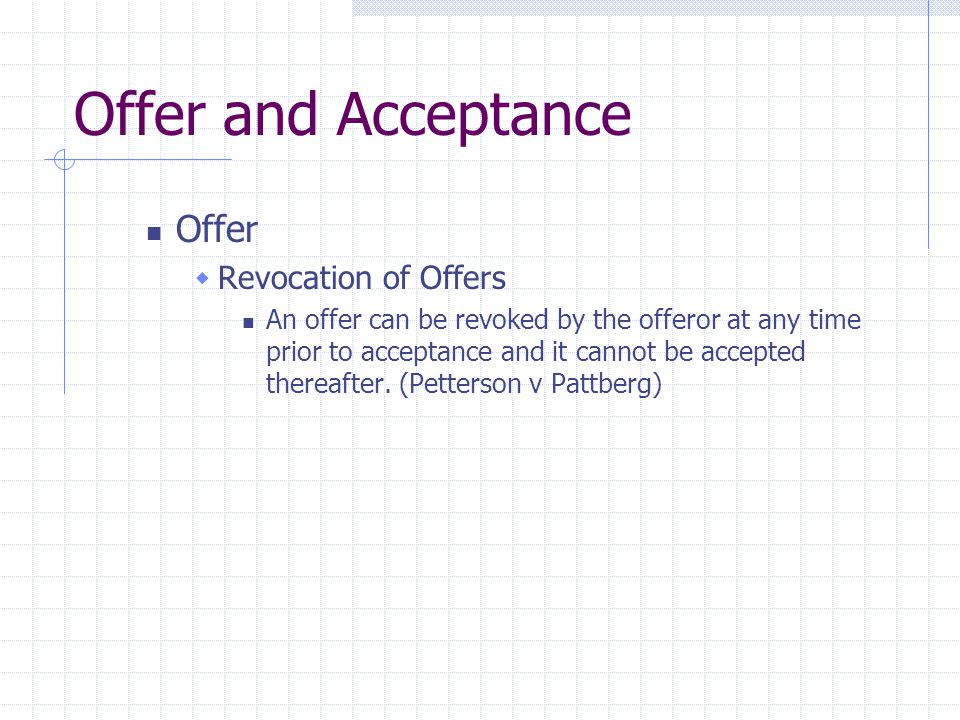 Offer and Acceptance Offer Revocation of Offers