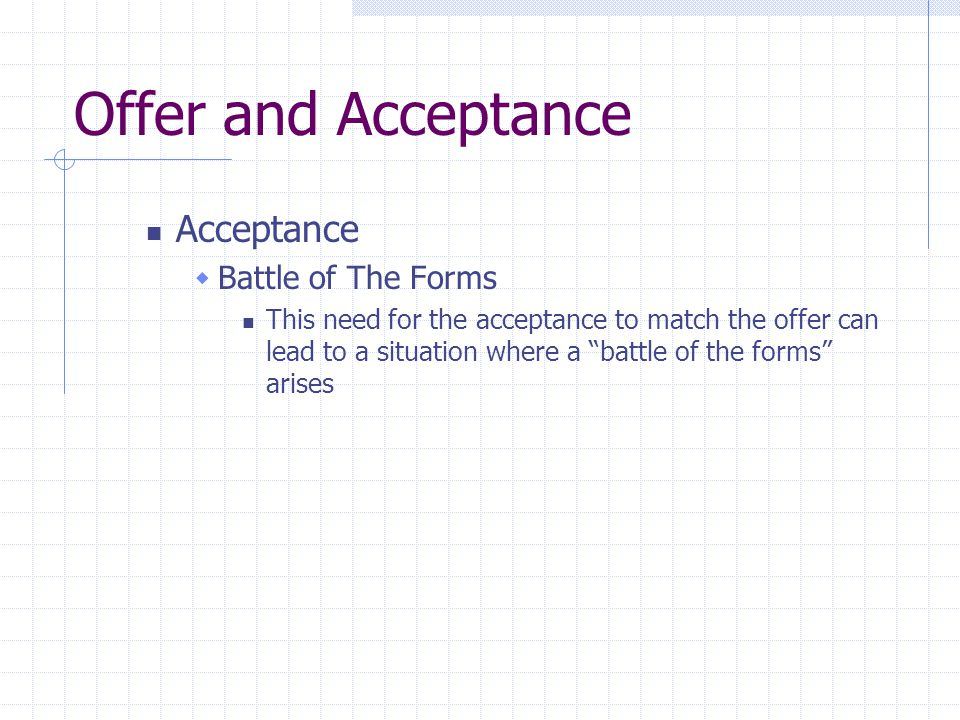 Offer and Acceptance Acceptance Battle of The Forms