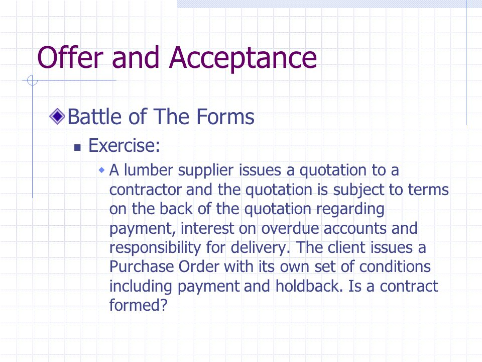 Offer and Acceptance Battle of The Forms Exercise: