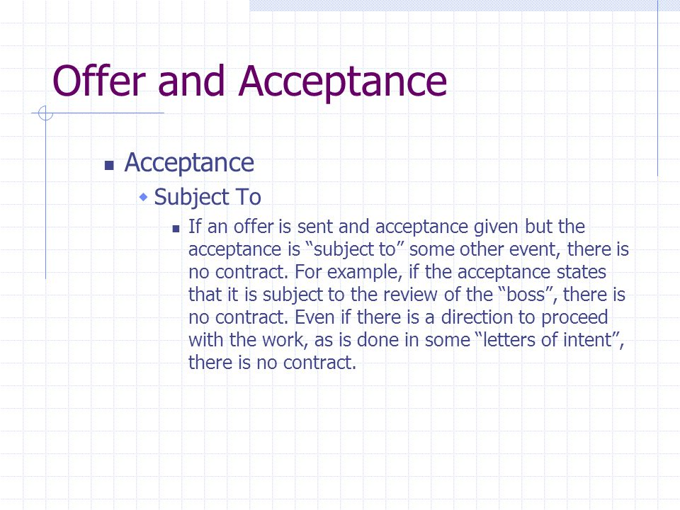 Offer and Acceptance Acceptance Subject To
