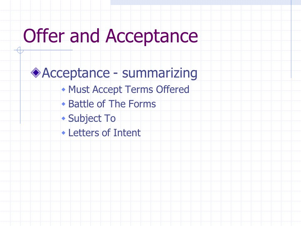 Offer and Acceptance Acceptance - summarizing