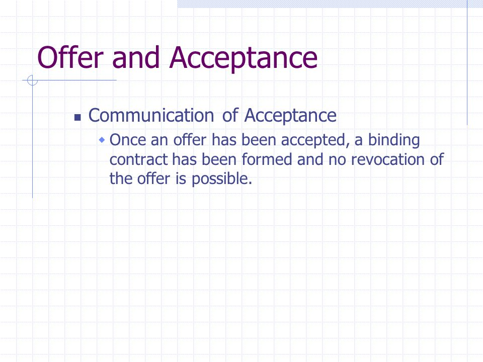 Offer and Acceptance Communication of Acceptance