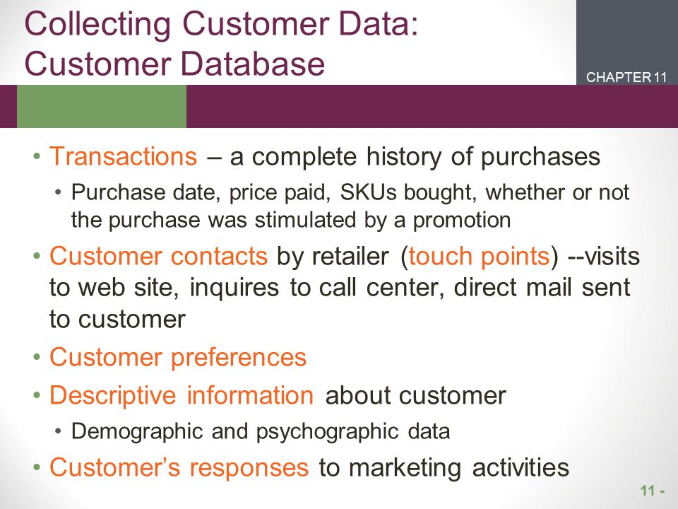 Collecting Customer Data: Customer Database