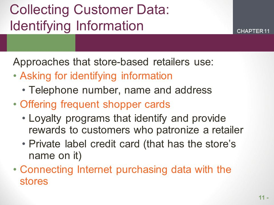 Collecting Customer Data: Identifying Information