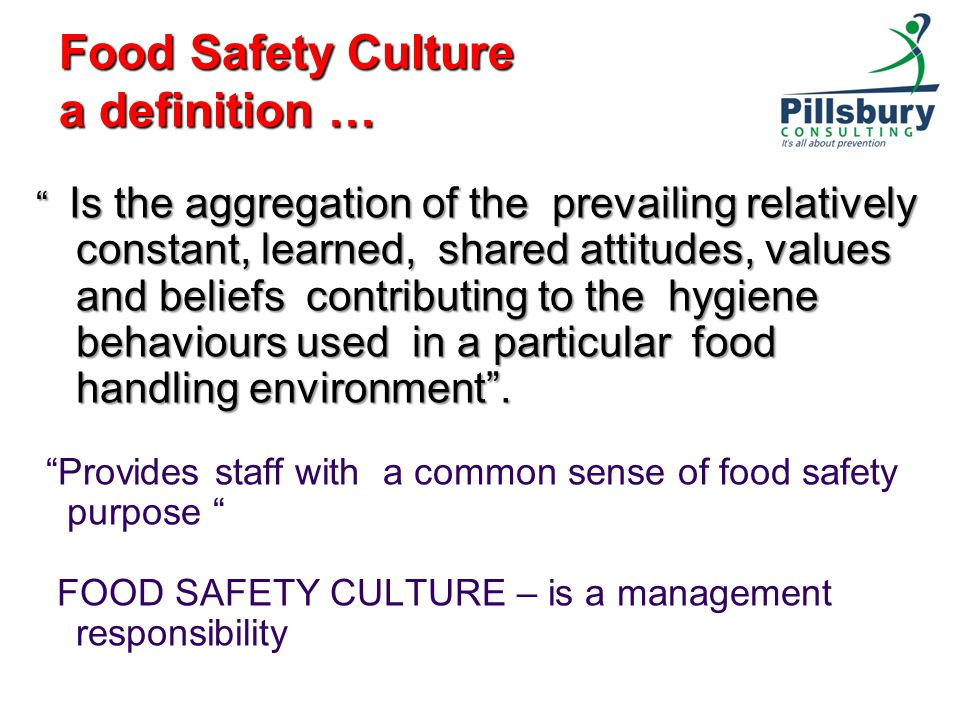 Food Safety Culture a definition …