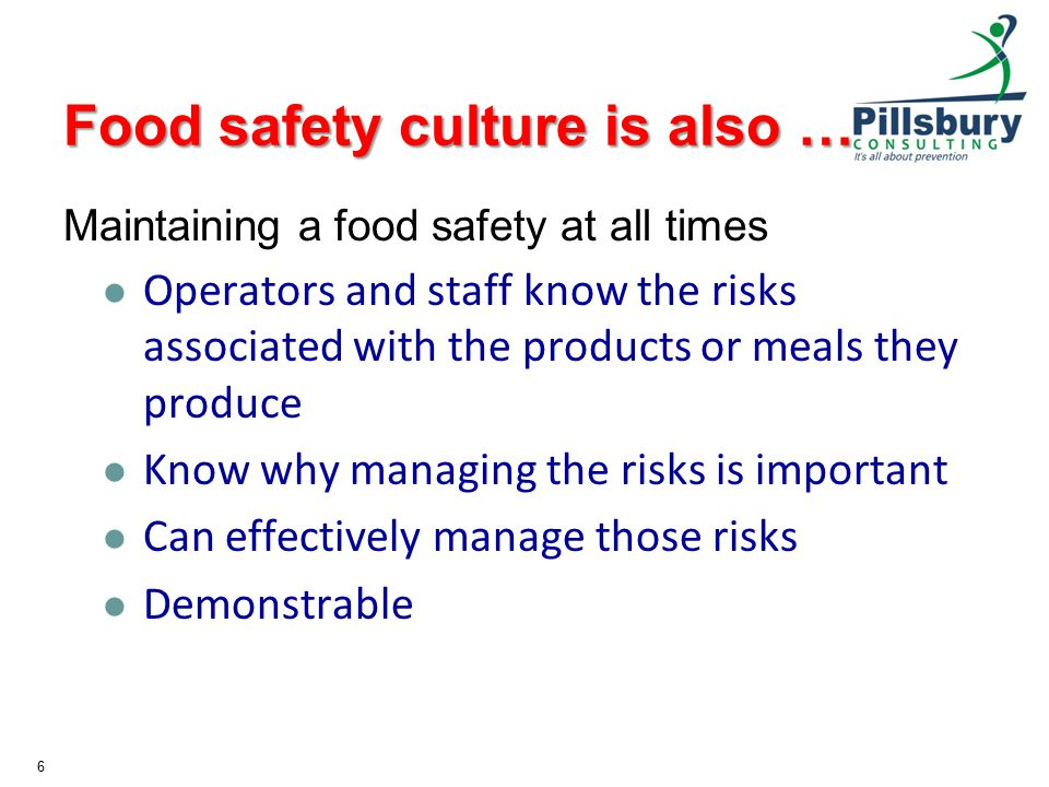 Food safety culture is also …
