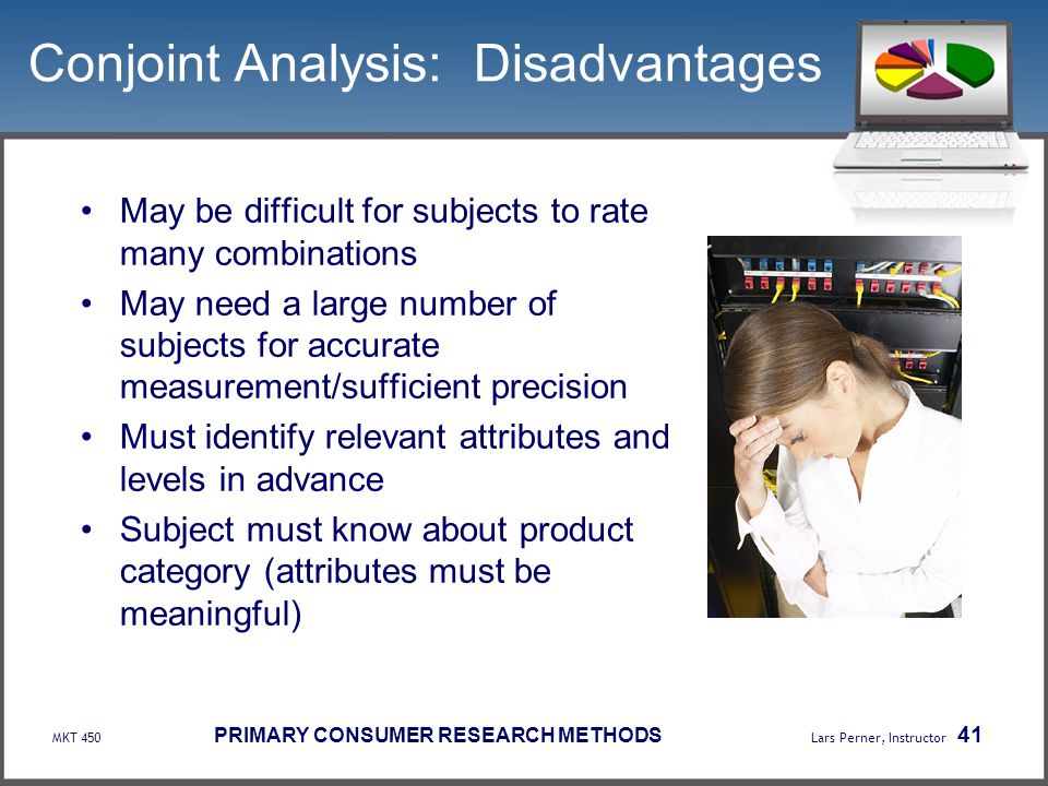Conjoint Analysis: Disadvantages