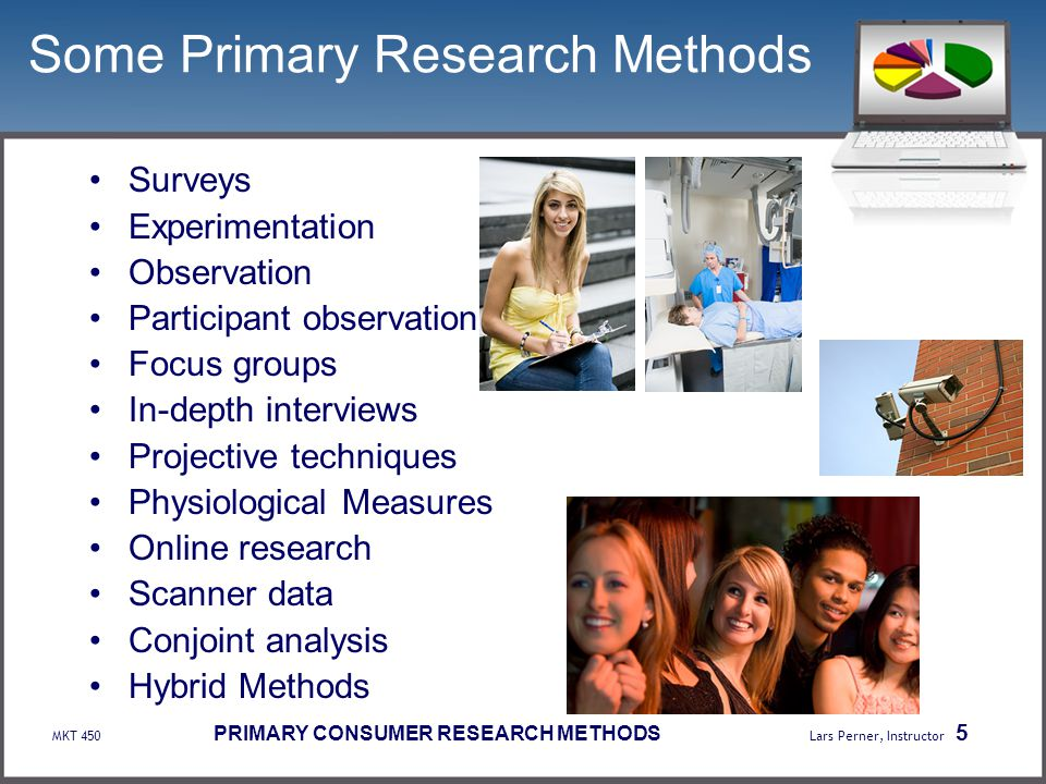 Some Primary Research Methods