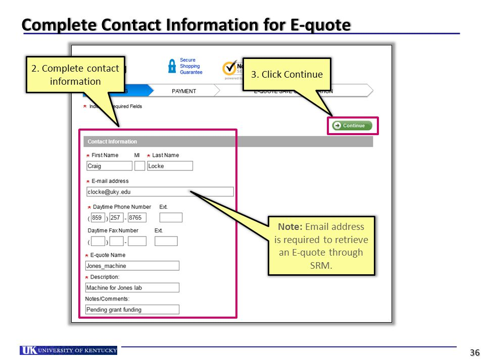 Note: Email address is required to retrieve an E-quote through SRM.