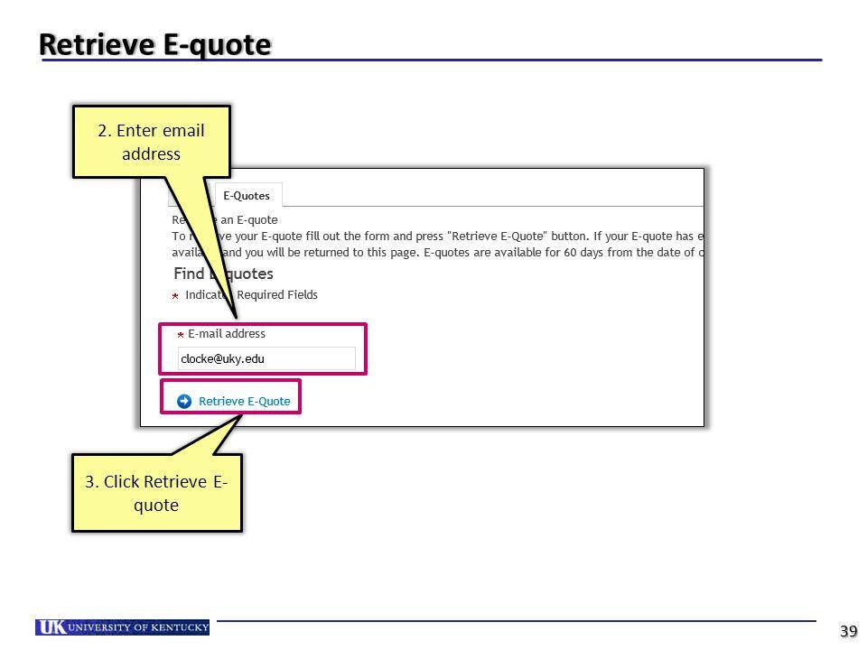 3. Click Retrieve E-quote
