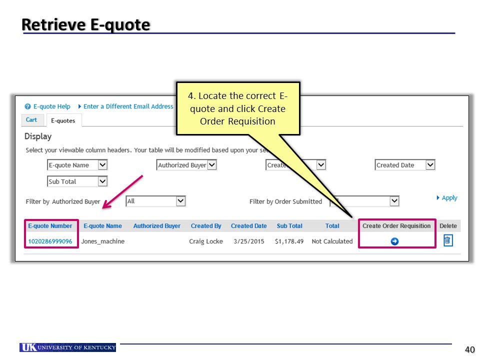 4. Locate the correct E-quote and click Create Order Requisition
