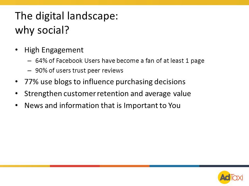 The digital landscape: why social