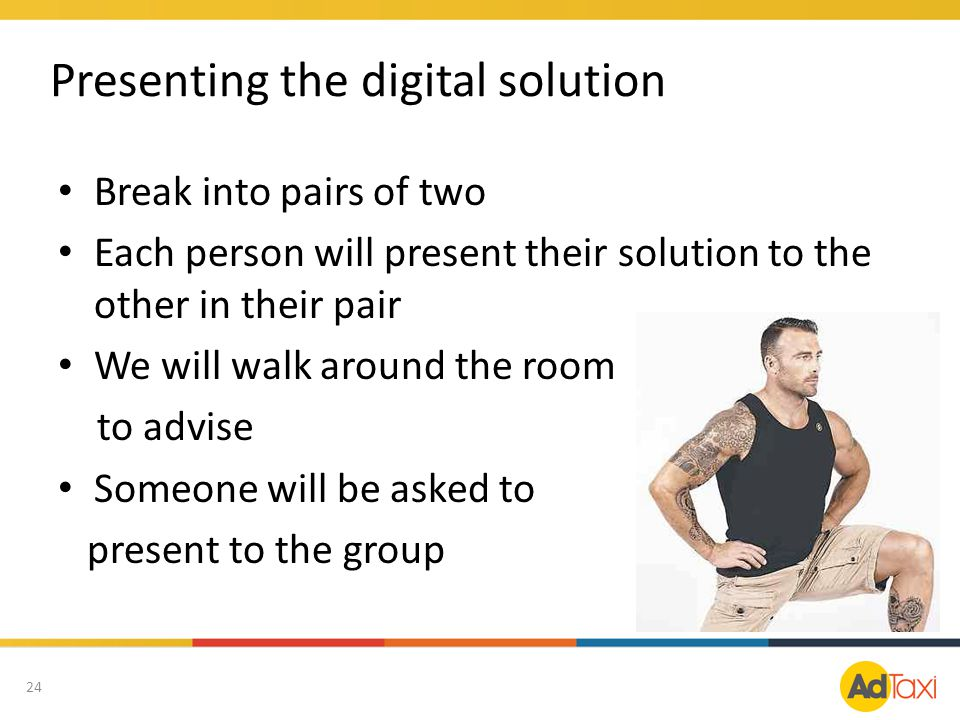 Presenting the digital solution