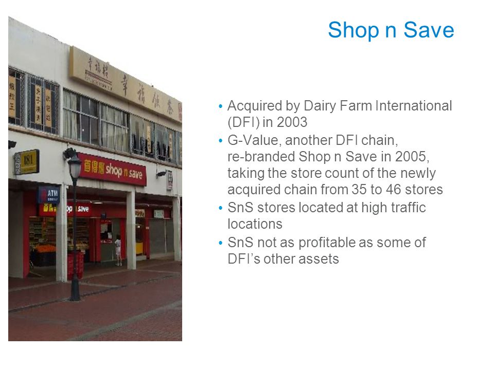 Shop n Save Acquired by Dairy Farm International (DFI) in 2003