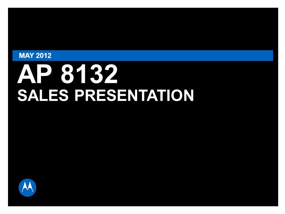 MAY 2012 AP 8132 SALES PRESENTATION