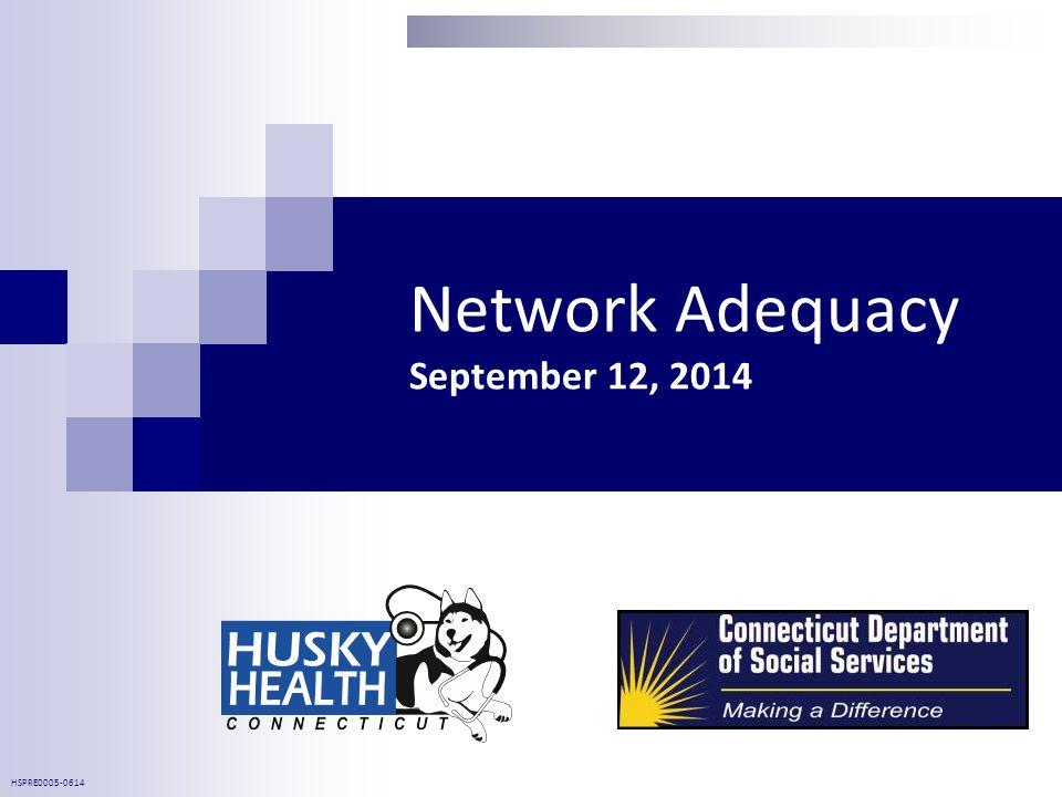 Network Adequacy September 12, 2014