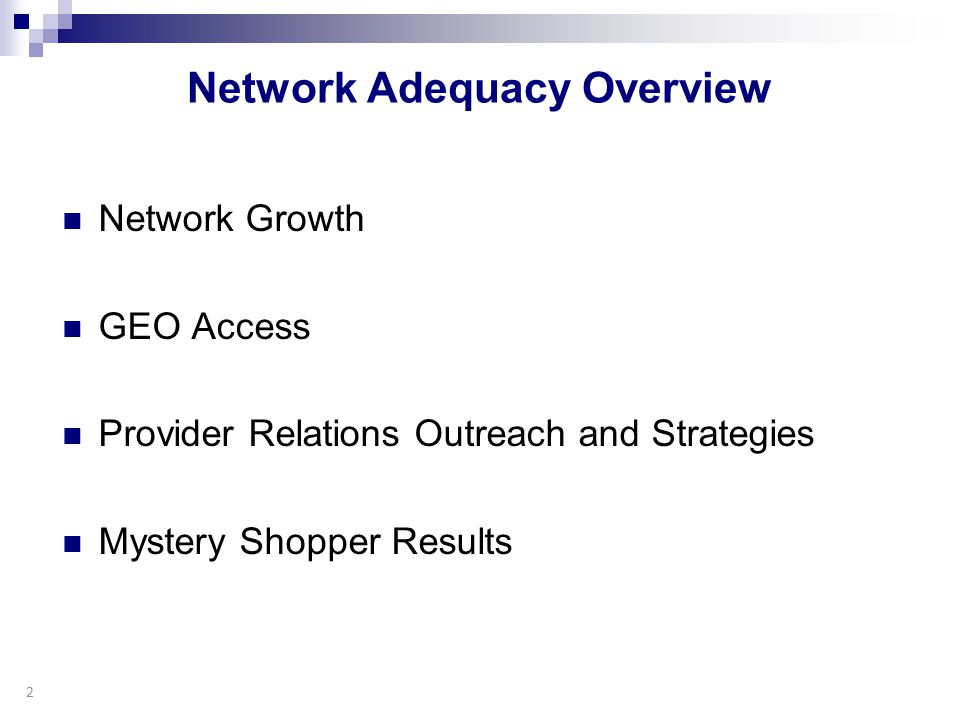 Network Adequacy Overview