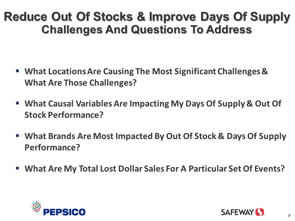 Reduce Out Of Stocks & Improve Days Of Supply Challenges And Questions To Address