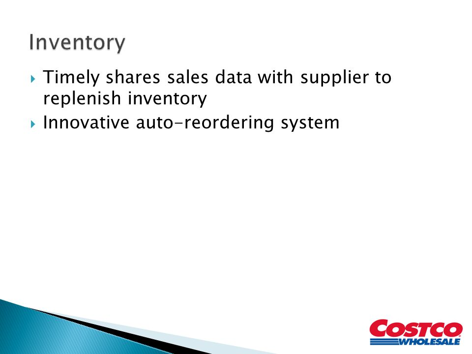 Inventory Timely shares sales data with supplier to replenish inventory.