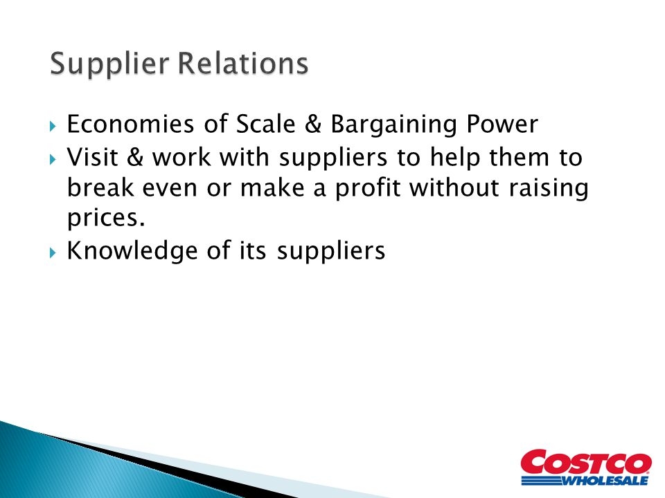 Supplier Relations Economies of Scale & Bargaining Power