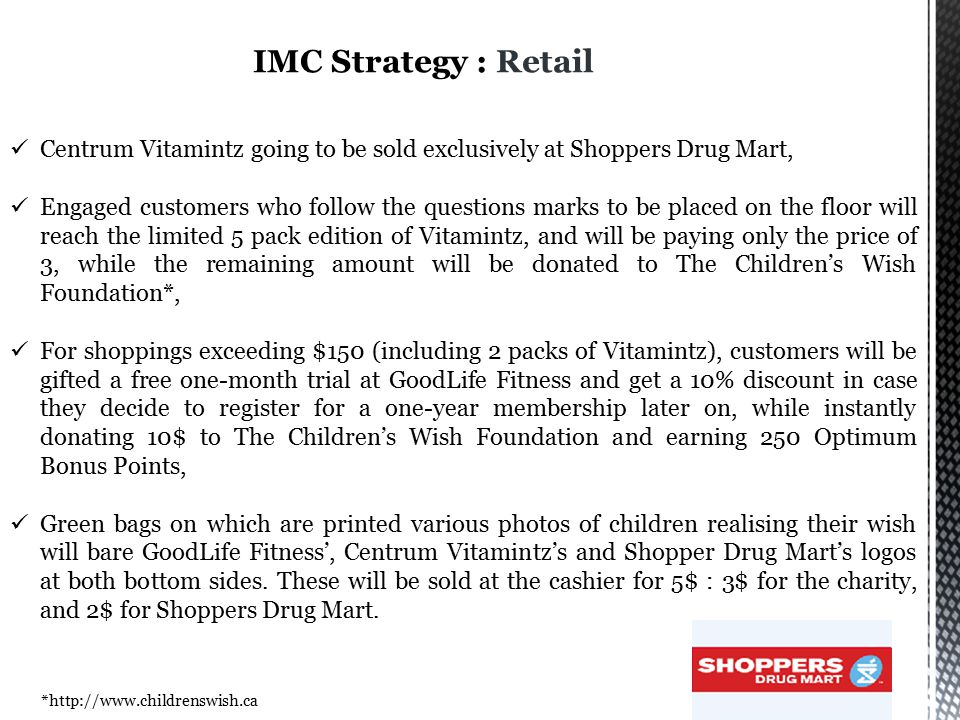 IMC Strategy : Retail Centrum Vitamintz going to be sold exclusively at Shoppers Drug Mart,