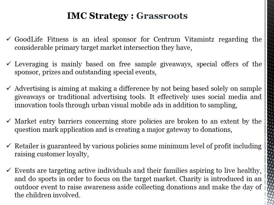 IMC Strategy : Grassroots