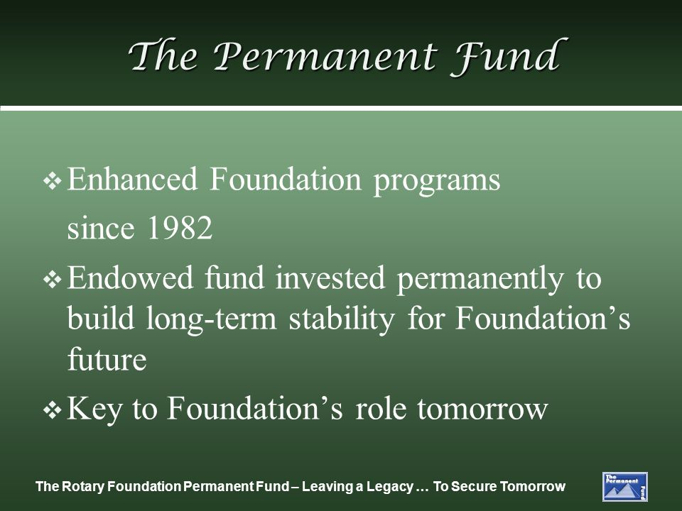 The Permanent Fund Enhanced Foundation programs since 1982