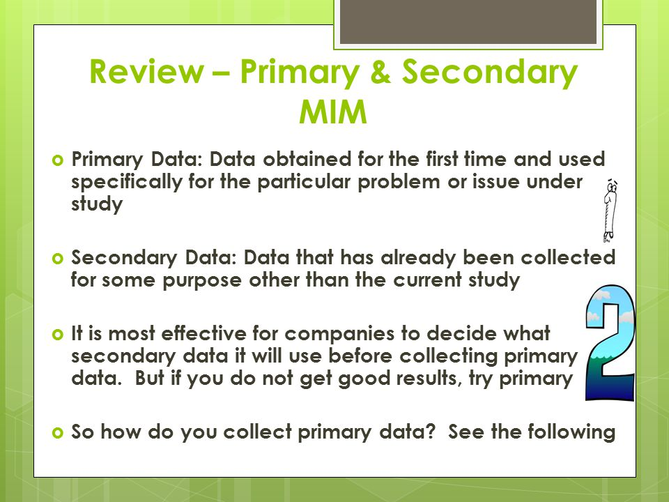 Review – Primary & Secondary MIM