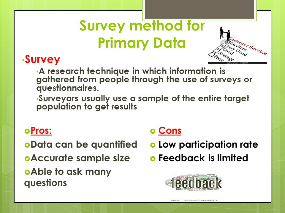 Survey method for Primary Data
