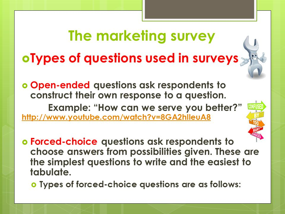 The marketing survey Types of questions used in surveys