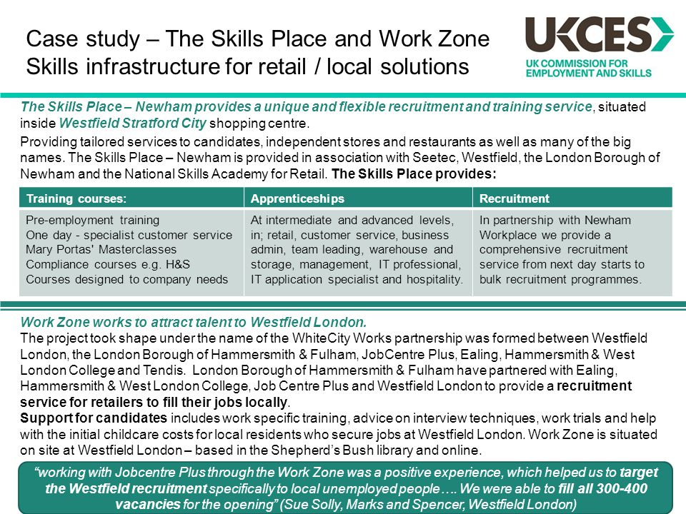 Case study – The Skills Place and Work Zone Skills infrastructure for retail / local solutions