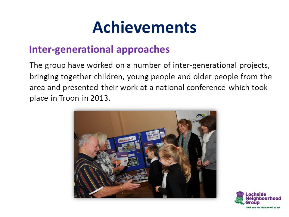 Achievements Inter-generational approaches.