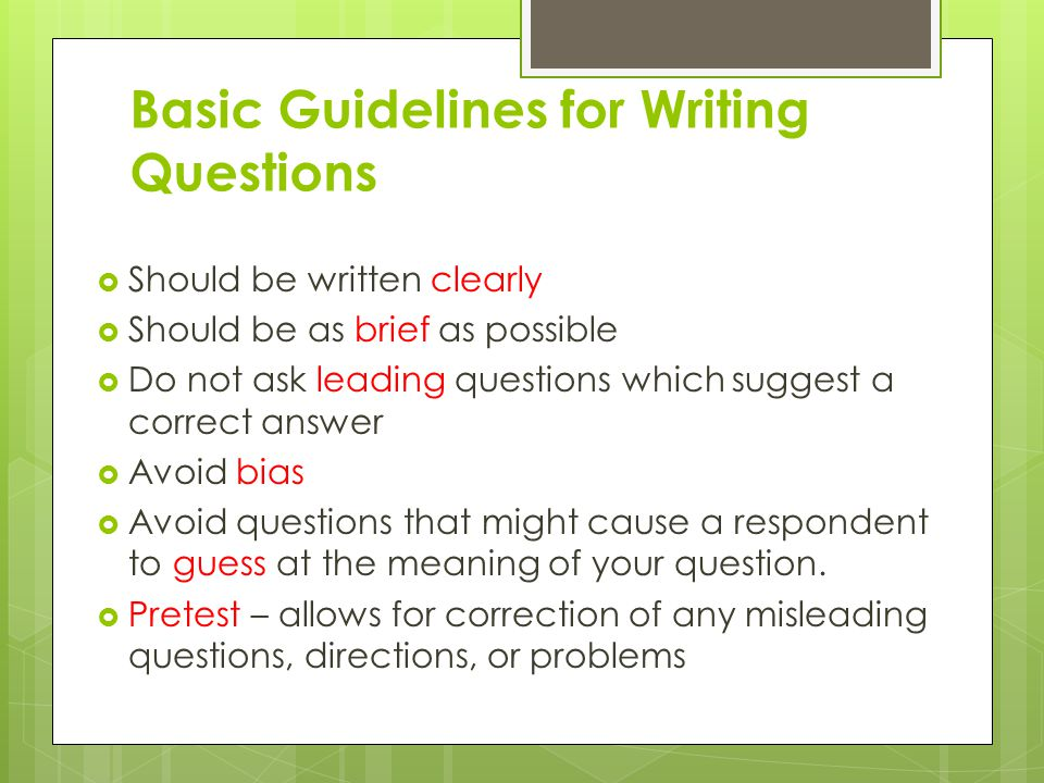 Basic Guidelines for Writing Questions