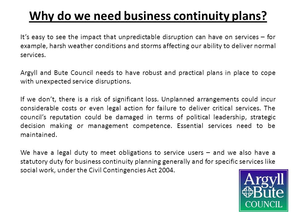 Why do we need business continuity plans