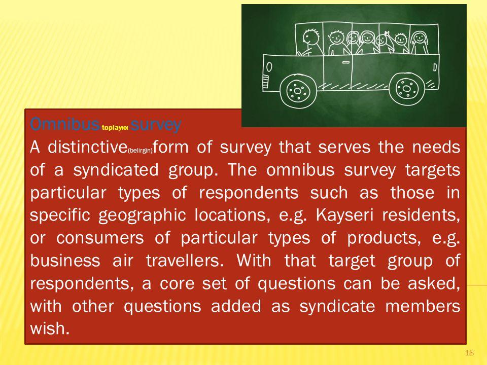 Omnibus(toplayıcı) survey