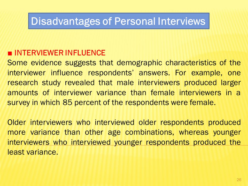 Disadvantages of Personal Interviews