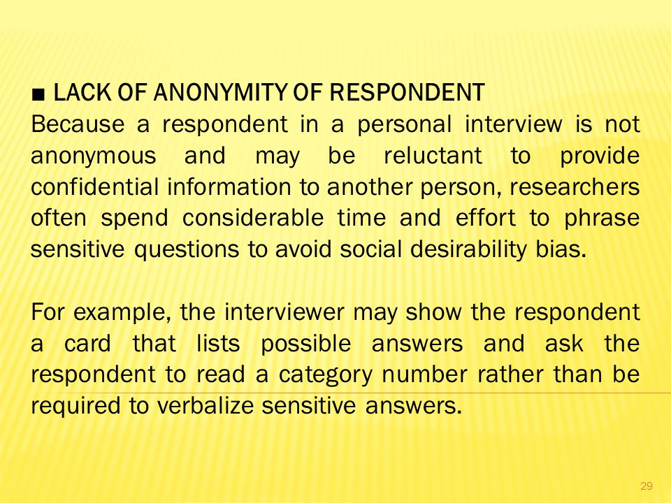 ■ LACK OF ANONYMITY OF RESPONDENT