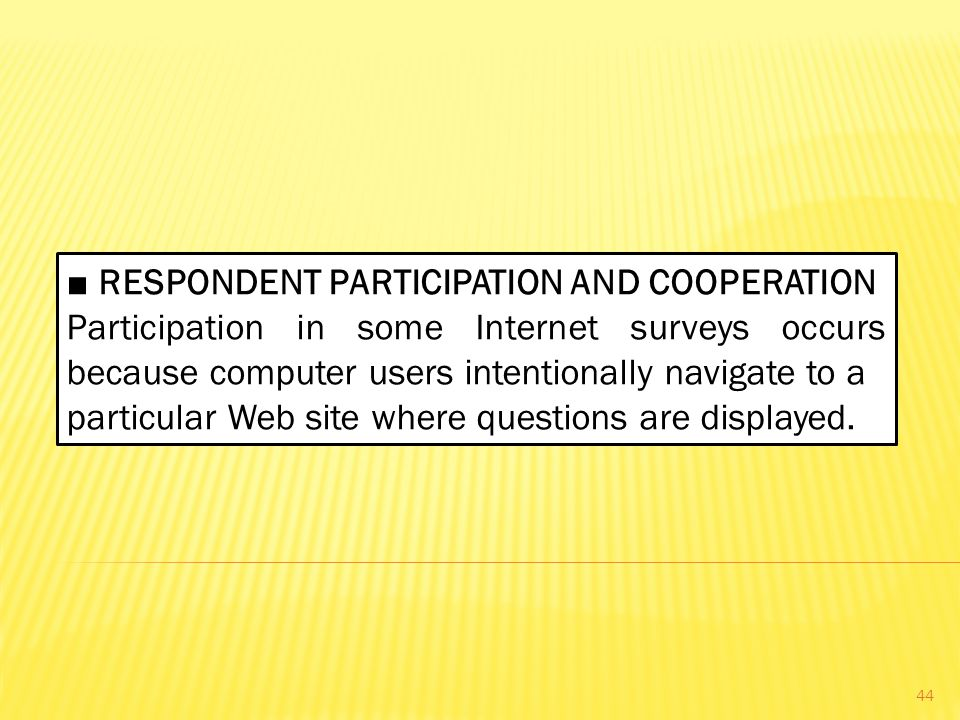 ■ RESPONDENT PARTICIPATION AND COOPERATION